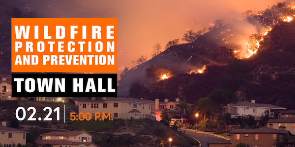 Wildfire Protection and Prevention Town Hall - Feb 21 at 5 p.m.